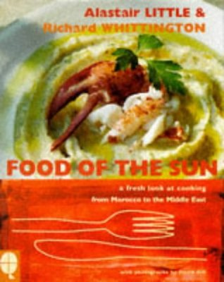 Food of the Sun: Fresh Look at Mediterranean Cooking
