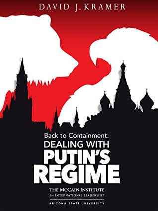 Back to Containment: Dealing with Putin's Regime
