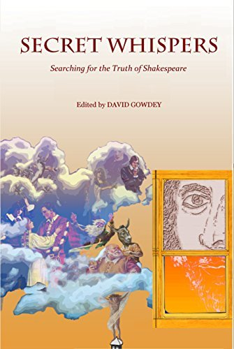 SECRET WHISPERS: Searching for the Truth of Shakespeare