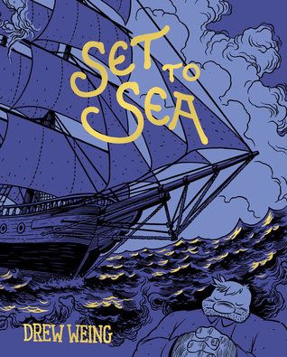 Set to Sea by Drew Weing