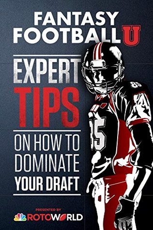 Fantasy Football U: Expert Tips on How to Dominate Your Draft