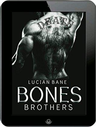 BONES BROTHERS (Reginald Bones Book 4) by Lucian Bane