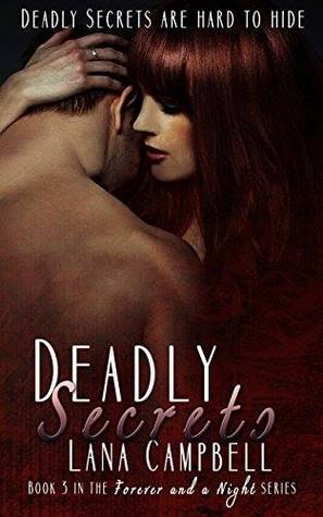 Deadly Secrets (Forever and a Night, #3)