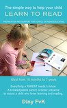 The Simple Way to Help Your Child Learn to Read