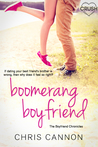 Boomerang Boyfriend by Chris  Cannon
