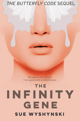 The Infinity Gene (Girl on Fire, #2)
