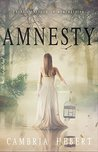 Amnesty by Cambria Hebert