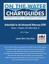 AnchorGuide for the Intracoastal Waterway (ICW) Volume 1: Hampton, VA to Hilton Head, SC