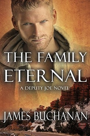 Book Review: The Family Eternal (Deputy Joe #5) by James Buchanan