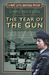 The Year of the Gun (A WPC Lottie Armstrong Mystery #2)