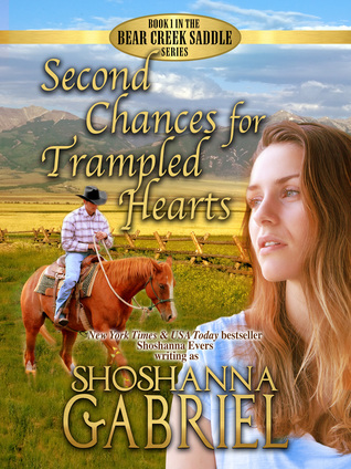 Second Chances for Trampled Hearts by Shoshanna Gabriel