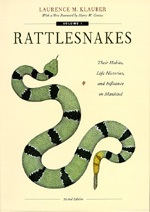 Rattlesnakes: Their Habits, Life Histories, and Influence on Mankind