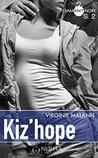 Kiz'hope - Saison 2 by Virginie Malann