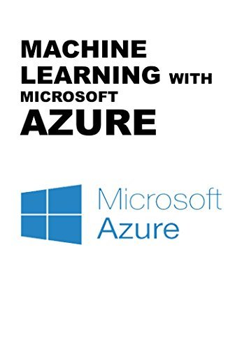 MACHINE LEARNING WITH MICROSOFT AZURE