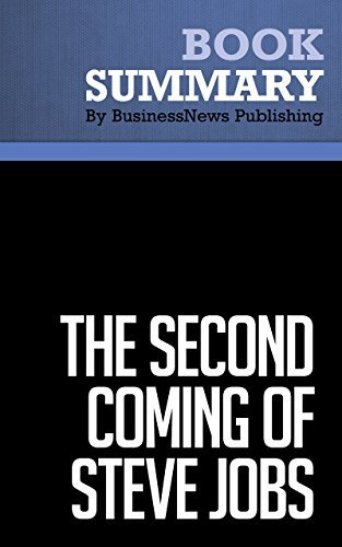 Summary: The Second Coming of Steve Jobs: Review and Analysis of Deutschman's Book