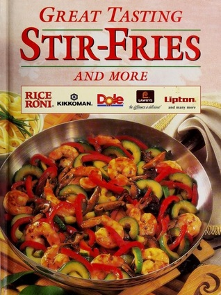 Great Tasting Stir-Fries and More
