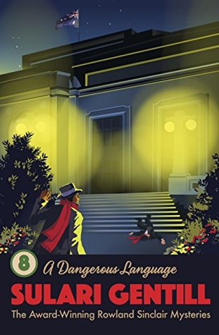 A Dangerous Language (Rowland Sinclair #8)