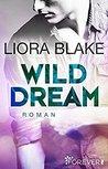 Wild Dream by Liora Blake