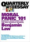 Moral Panic 101: Equality, Acceptance and the Safe Schools Scandal (Quarterly Essay #67)