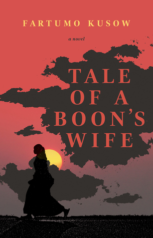Tale of a Boon's Wife by Fartumo Kusow