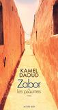 Zabor ou Les Psaumes by Kamel Daoud
