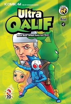Ultra Qalif #1: Budak Biasa dengan Kuasa Luar Biasa