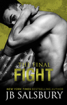 The Final Fight (Fighting, #7)