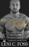 The Charmer's Gambit (Mershano Empire, #2)