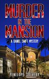 Murder in the Mansion: A Daniel Swift Mystery