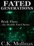 Fated Generations (Book Three)