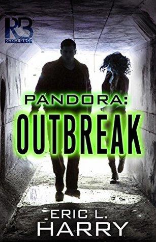 Pandora: Outbreak (A Pandora Thriller #1)
