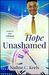 Hope Unashamed