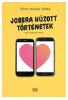 Jobbra húzott történetek by Tóth Anikó Dóra