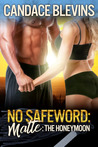 No Safeword Matte: The Honeymoon (Safeword, #7)