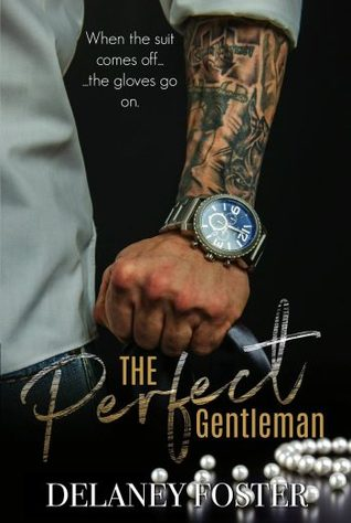 The Perfect Gentleman by Delaney Foster