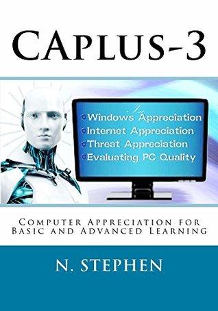 CAplus-3: Computer Appreciation-Plus 3