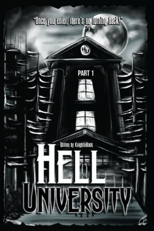 Hell University, Part 1