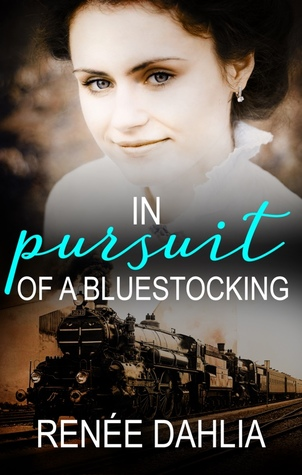 In Pursuit of a Bluestocking by Renée Dahlia