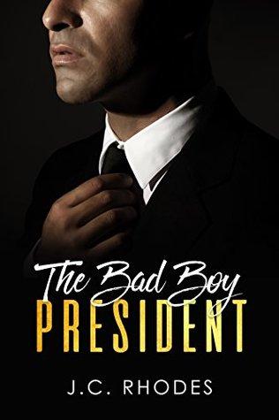 The Bad Boy President