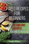 Paleo Recipes for...