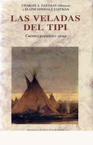 Las veladas del Tipi. Cuentos populares sioux