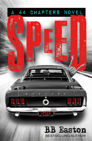 Speed (44 Chapters Spin-Off, #2)