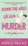 Down the Aisle with Murder (An Otter Lake Mystery #5)