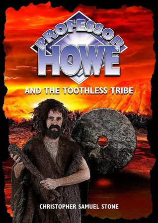 professor-howe-and-the-toothless-tribe