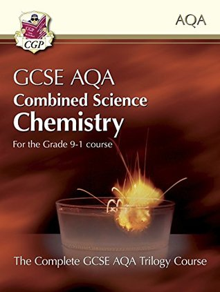 New Grade 9-1 GCSE Combined Science for AQA Chemistry Student Book