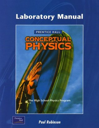 Conceptual Physics 3e Lab Manual Student Edition 2002c by