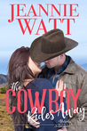 The Cowboy Rides Away (Marvells of Montana, #4)