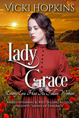 Lady Grace by Vicki Hopkins