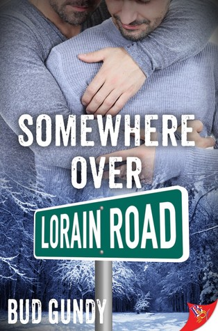 Release Day Review: Somewhere Over Lorain Road by Bud Gundy