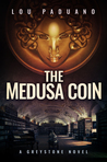 The Medusa Coin: A Greystone Novel